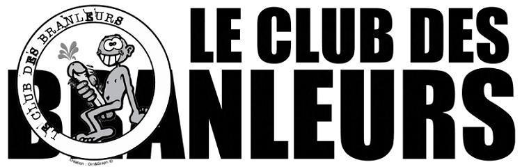 le club des branleurs